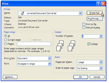 "Select ""Universal Document Converter"" from the printers list and press ""Properties"" button."